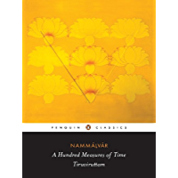 A Hundred Measures of Time: Tiruviruttam (Penguin Classics)