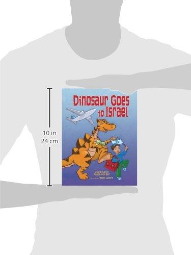 Dinosaur Goes To Israel Diane Levin Rauchwerger Jason Wolff