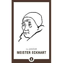 The Pocket Meister Eckhart (Shambhala Pocket Library Book 25)