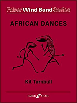 African Dances: Score & Parts (Faber Edition: Faber Wind Band Series)