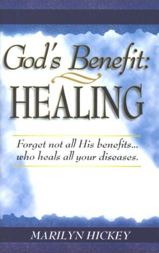 God's Benefit: Healing