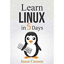 Linux: Learn Linux in 5 Days and Level Up Your Career