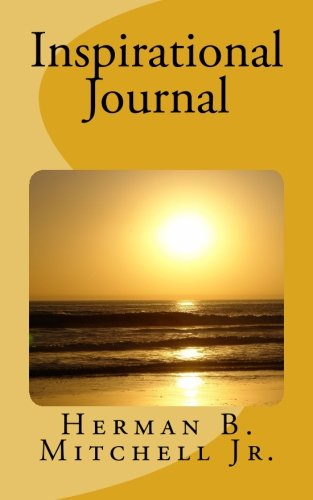 Inspirational Journal: A Thirty Day Journal to Encouragement and Empowerment PDF ePub book
