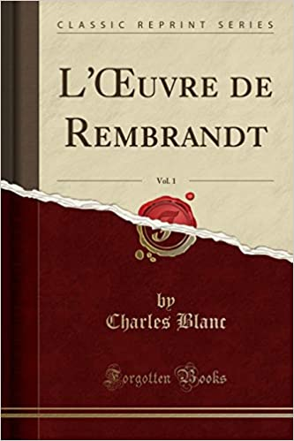 loeuvre de rembrandt vol 2 classic reprint french edition
