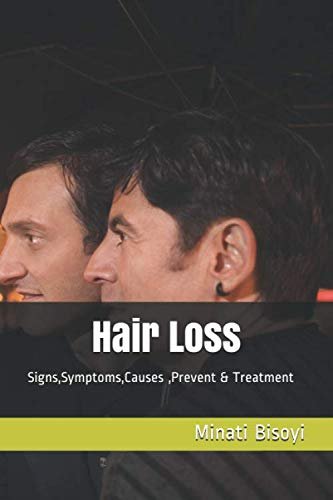 Hair Loss: Signs,Symptoms,Causes ,Prevent & Treatment (10 Best Foods For Hair Growth)