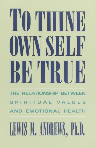to-thine-own-self-be-true-the-relationship-between-spiritual-values-and-emotional-health