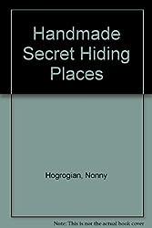 Handmade Secret Hiding Places