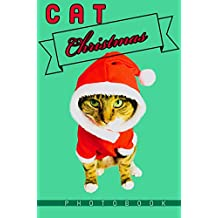 Cat Christmas: Fun Photo Book For Kids