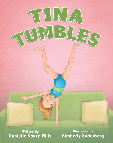 Tina Tumbles by [Mills, Danielle Soucy]