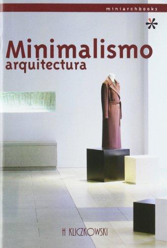 Leer libro minimalismo arquitectura descargar libroslandia for Minimalismo libro