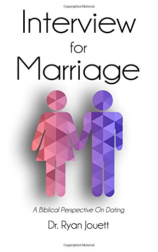 Interview for Marriage: A Biblical Perspective on Dating ebook