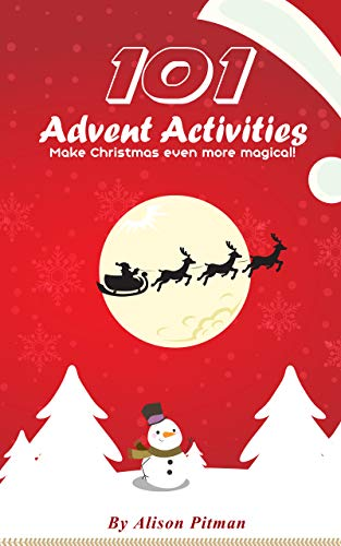 Crafts Advent Christmas (101 Advent Activities: Make Christmas Even More Magical)