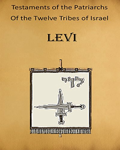Testaments of the Patriarchs: Levi (Levi Testament Of)