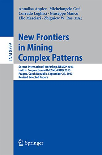 Download New Frontiers in Mining Complex Patterns: Second International Workshop, NFMCP 2013, Held in Conjunction with ECML-PKDD 2013, Prague, Czech Republic, September … / Lecture Notes in Artificial Intelligence) Pdf