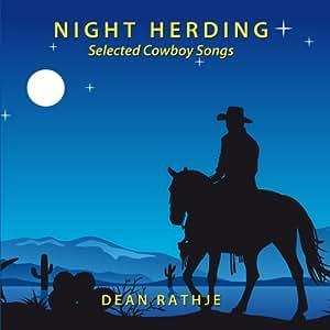 Night Herding: Selected Cowboy Songs