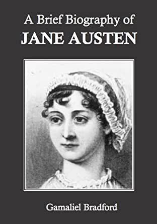 A Brief Biography of Jane Austen (Annotated) (English