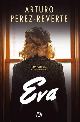 Eva: Amazon.es: Perez-Reverte, Arturo, Perez-Reverte, Arturo: Libros en idiomas extranjeros