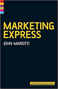 Marketing Express (Express Exec) by John L. Mariotti (2006-02-24)
