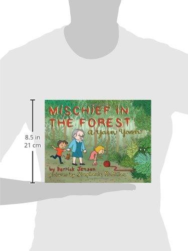 Mischief In The Forest A Yarn Yarn Flashpoint Press Derrick