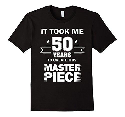 Mens Funny 50 Years Old Joke Shirt 50th Birthday Gag Gift Idea 2XL (Funny Halloween Birthday Jokes)