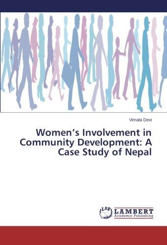 Women's Involvement in Community Development: A Case Study of Nepal pdf epub