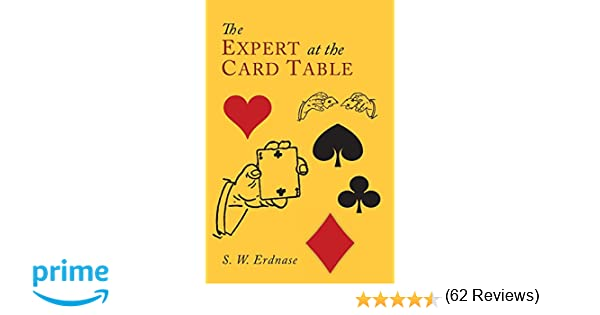 The Expert at the Card Table: S. W. Erdnase: 9781614278641: Amazon ...