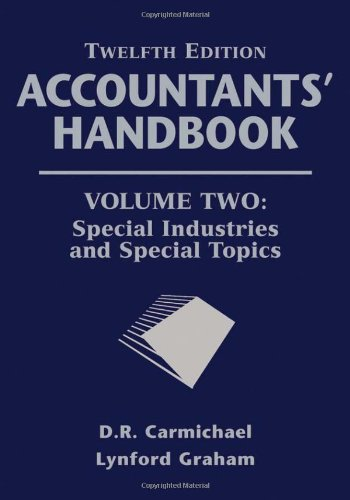 Accountants' Handbook, Special Industries and Special Topics