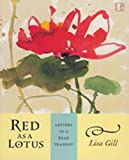 Red As a Lotus, Lisa Gill, 1888809337