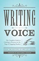 Writing Voice: The Complete Guide to Creating a Presence on the Page and Engaging Readers (Creative Writing Essentials)