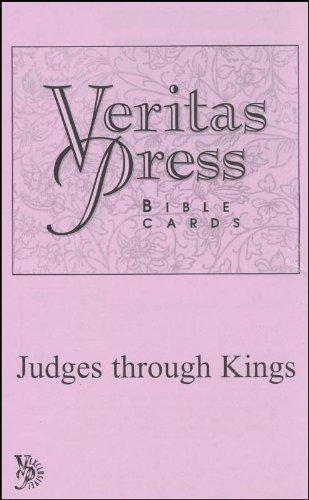 Veritas Press Bible Cards Judges Through Kings (Veritas Press Bible Cards Judges Through Kings)