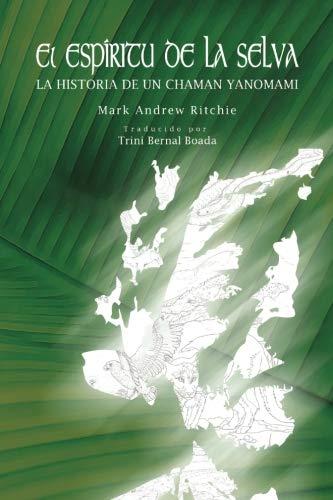 El Espiritu de la Selva (Spanish Edition)