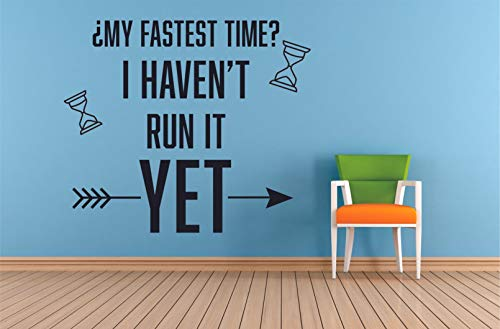 My Fastest Time I Haven't Run It Yet Track And Field Running Quote Wall Decals For Girls Boys Bedroom / Healthy Mind Body Sports Athlete Room USA Olympics Vinyl Art Sticker Decoration Size (8x10 inch)