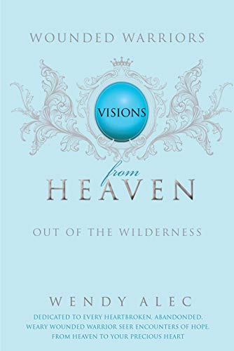 Where to find visions from heaven 2 wendy alec?