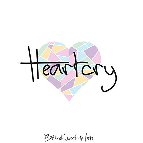 Bethel Worship Arts - Heartcry (2018)