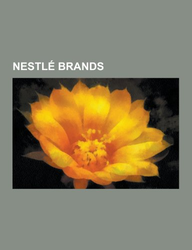 Nestle Brands: Kit Kat, Nespresso, Nestea, Nestle Waters North America, Nestle Purina Petcare, Milo, Haagen-Dazs, Ovaltine,...
