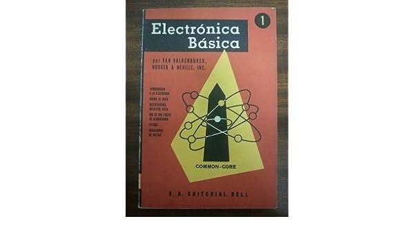 ELECTRONICA BASICA. 6 TOMOS: Amazon.es: Nooger, Neville Van Valkenburgh, EDITORIAL BELL: Libros