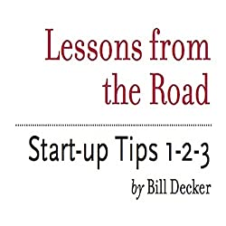 Lessons from the Road: Start-up Tips 1-2-3