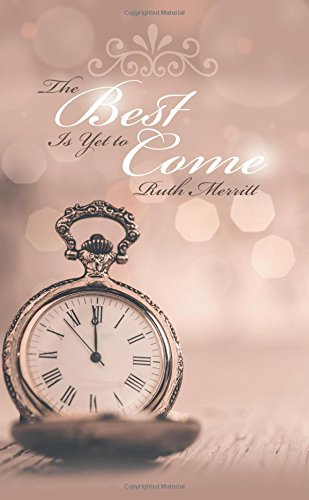 Download The Best Is Yet to Come pdf