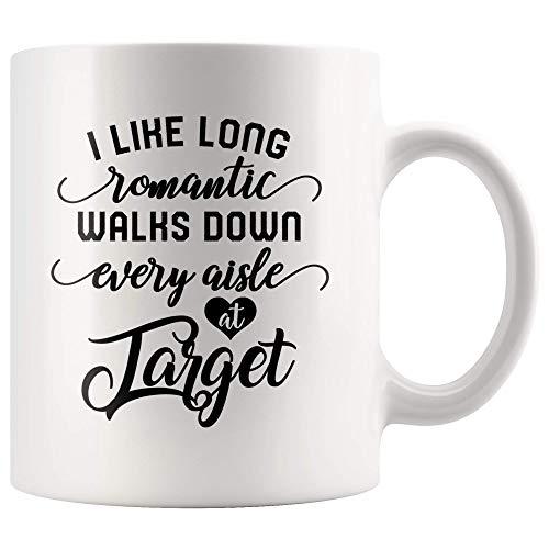 Panvola I Like Long Romantic Walks At Target Funny Coffee Mug 11ounce Unique Christmas Gift Idea