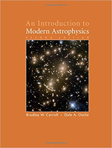 An Introduction to Modern Astrophysics: Amazon co uk: Dale A