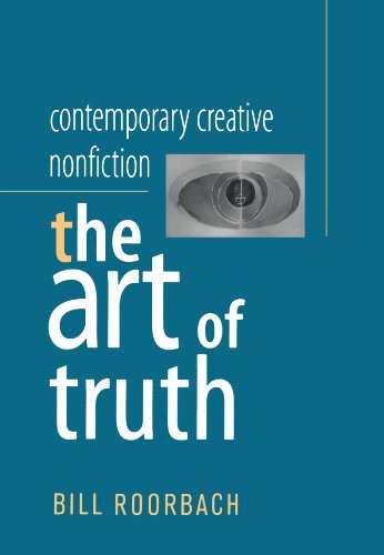 Contemporary Creative Nonfiction: The Art of Truth