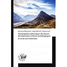 Conception physique de bases de données à base ontologique (Omn.Pres.Franc.) (French Edition)