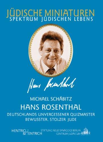 Hans Rosenthal: Deutschlands unvergessener Quizmaster und bewusster, stolzer Jude