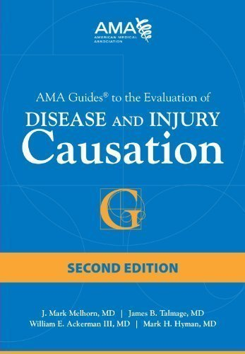 AMA Guides to the Evaluation of Disease and Injury Causation 2nd (second) Edition by Melhorn, J. Mark , M.d., Talmage, Jim, M.d., Ackerman, Willi published by Amer Medical Assn (2013)