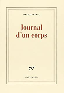 Journal d'un corps, Pennac, Daniel