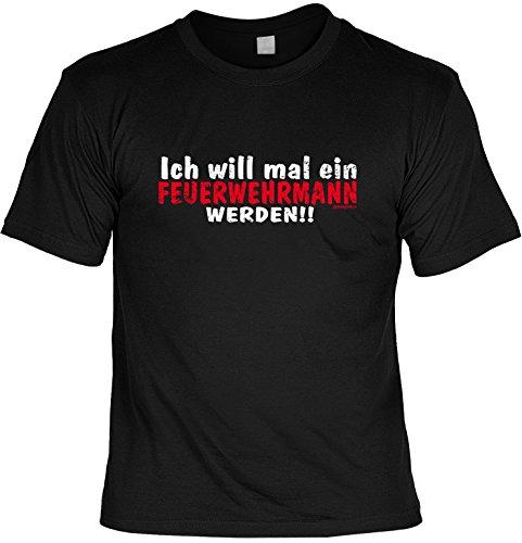 Super cooles T-Shirt: Ich will mal ein Feuerwehrmann werden!! Farbe: schwarz