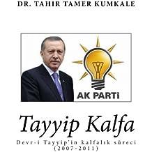 Tayyip Kalfa (Turkish Edition)