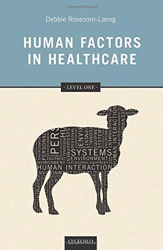 Human Factors in Healthcare: Level 1