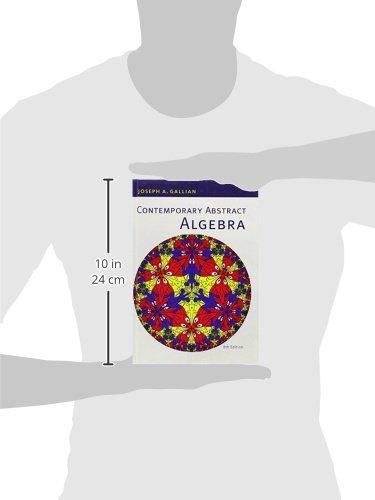 Contemporary abstract algebra joseph gallian 9781133599708 books contemporary abstract algebra joseph gallian 9781133599708 books amazon fandeluxe Gallery
