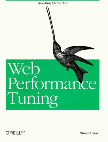 Web Performance Tuning: Speeding Up the Web